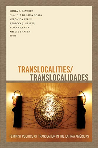 9780822356325: Translocalities/Translocalidades: Feminist Politics of Translation in the Latin/a Américas