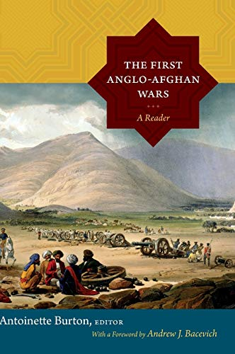 9780822356509: The First Anglo-Afghan Wars: A Reader