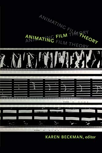 9780822356523: Animating Film Theory