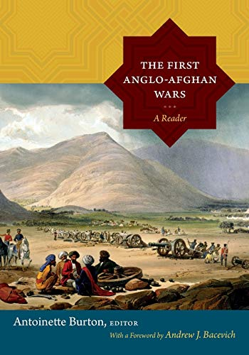 9780822356622: The First Anglo-Afghan Wars: A Reader