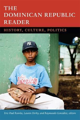 The Dominican Republic Reader: History, Culture, Politics (Hardback)