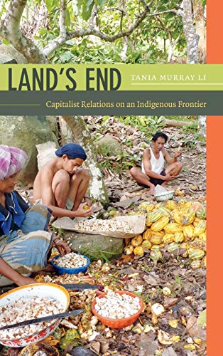 9780822356943: Land's End: Capitalist Relations on an Indigenous Frontier