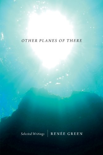 Other Planes of There (Paperback): Renee Green