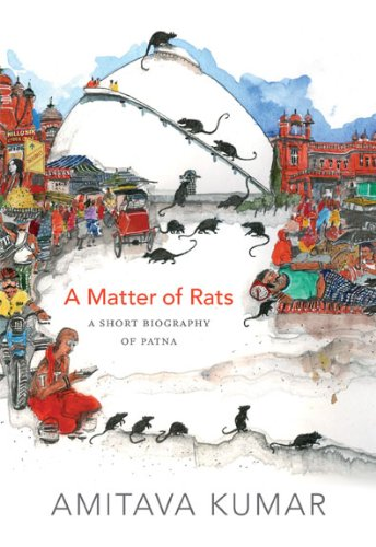 9780822357049: A Matter of Rats: A Short Biography of Patna