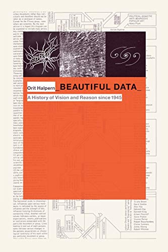 9780822357445: Beautiful Data: A History of Vision and Reason Since 1945 (Experimental Futures)