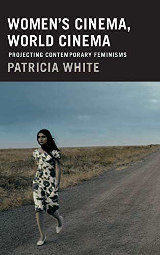 9780822357919: Women's Cinema, World Cinema: Projecting Contemporary Feminisms