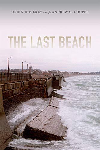The Last Beach (Hardback): Orrin H. Pilkey, J. Andrew G. Cooper