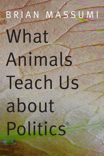 9780822358008: What Animals Teach Us About Politics