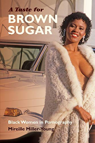 9780822358282: A Taste for Brown Sugar: Black Women in Pornography