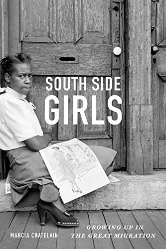 9780822358541: South Side Girls: Growing Up in the Great Migration