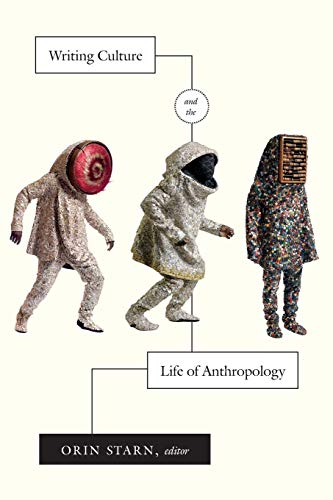 9780822358732: Writing Culture and the Life of Anthropology