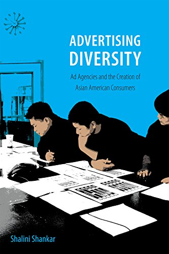 9780822358770: Advertising Diversity: Ad Agencies and the Creation of Asian American Consumers