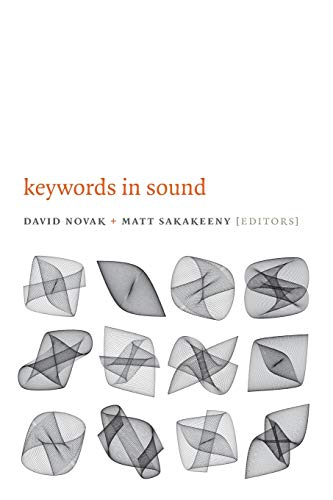 9780822358893: Keywords in Sound