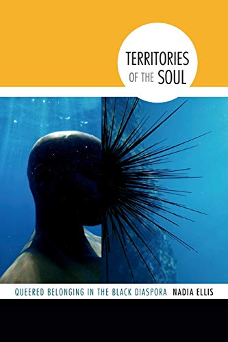 9780822359289: Territories of the Soul: Queered Belonging in the Black Diaspora