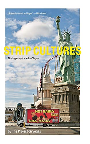 9780822359487: Strip Cultures: Finding America in Las Vegas