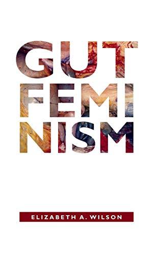 9780822359517: Gut Feminism (Next Wave: New Directions in Women's Studies)