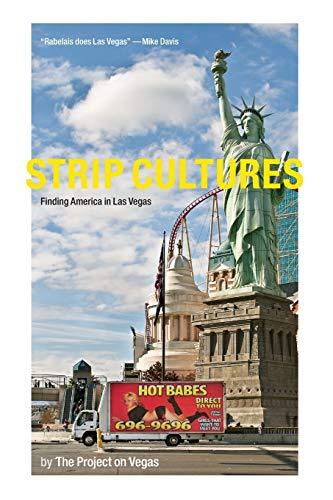 9780822359678: Strip Cultures: Finding America in Las Vegas