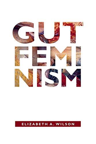 9780822359708: Gut Feminism (Next Wave: New Directions in Women's Studies)