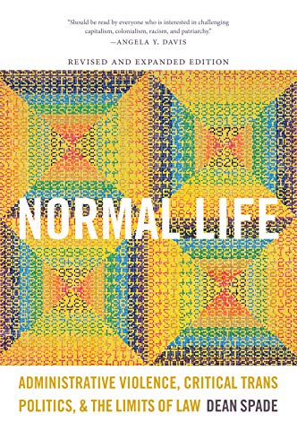 9780822359890: Normal Life: Administrative Violence, Critical Trans Politics, and the Limits of Law