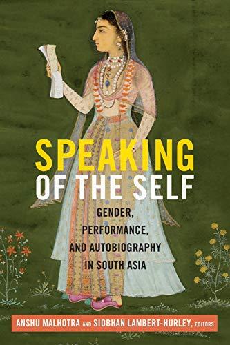 Speaking of the Self Format: Paperback: Malhotra, Anshu