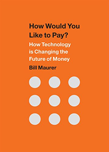 9780822359999: How Would You Like to Pay?: How Technology Is Changing the Future of Money