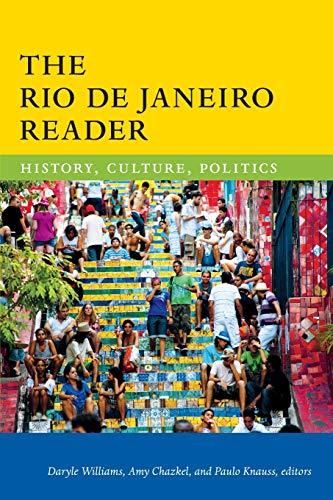9780822360063: The Rio De Janeiro Reader: History, Culture, Politics