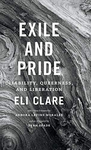 9780822360162: Exile and Pride: Disability, Queerness, and Liberation