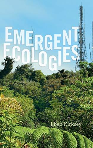 9780822360179: Emergent Ecologies