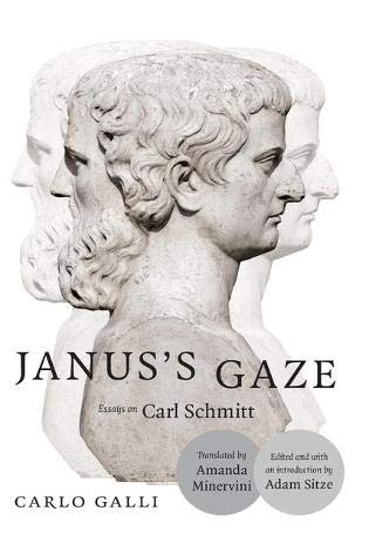 9780822360186: Janus's Gaze: Essays on Carl Schmitt
