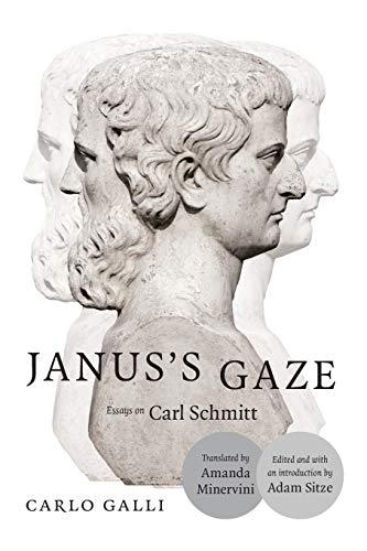 9780822360322: Janus's Gaze: Essays on Carl Schmitt