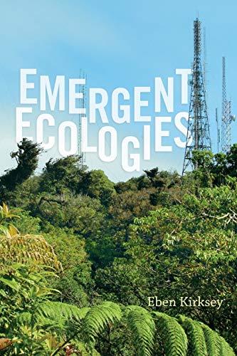 9780822360353: Emergent Ecologies
