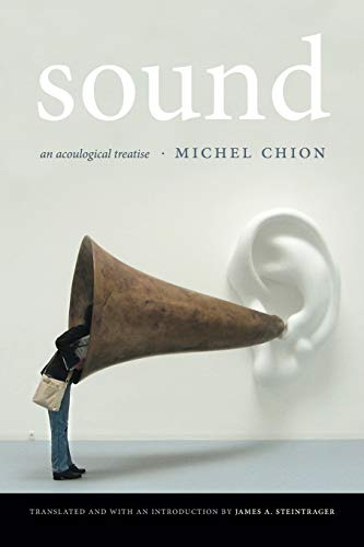 9780822360391: Sound: An Acoulogical Treatise