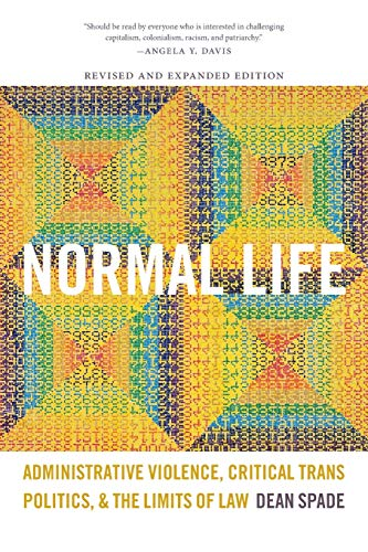 9780822360407: Normal Life: Administrative Violence, Critical Trans Politics, and the Limits of Law