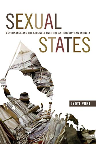 Sexual States: Governance and the Struggle over: Puri, Jyoti