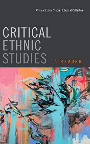 9780822361084: Critical Ethnic Studies: A Reader
