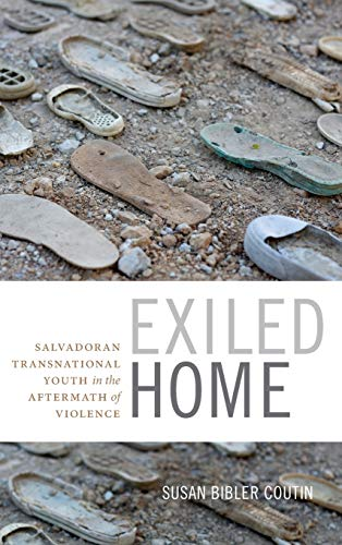 9780822361442: Exiled Home: Salvadoran Transnational Youth in the Aftermath of Violence (Global Insecurities)