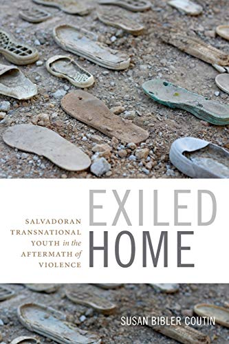 9780822361633: Exiled Home: Salvadoran Transnational Youth in the Aftermath of Violence (Global Insecurities)