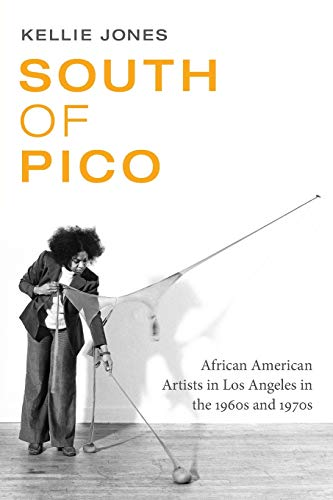 9780822361640: South of Pico: African American Artists in Los Angeles in the 1960s and 1970s