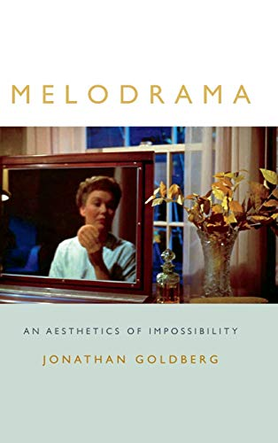9780822361756: Melodrama: An Aesthetics of Impossibility (Theory Q)