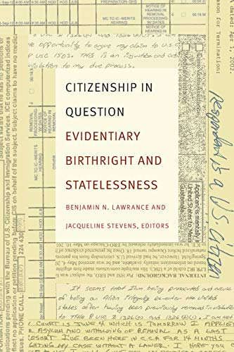 9780822362913: Citizenship in Question: Evidentiary Birthright and Statelessness