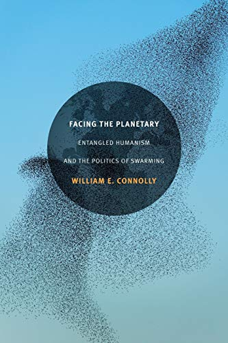 9780822363415: Facing the Planetary: Entangled Humanism and the Politics of Swarming
