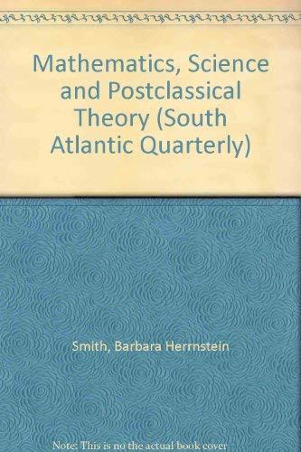 9780822364269: Mathematics, Science, and Postclassical