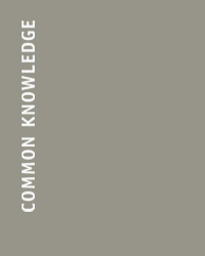 9780822365068: Common Knowledge (Inaugural issue marking return to publication)