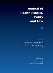 9780822366188: Legacies and Latitude in European Health Policy (Special Issue of the Journal of Health Politics, Policy, and)