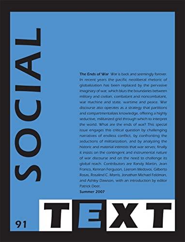 The Ends of War (Social Text): Contributor-Rosalind C. Morris;