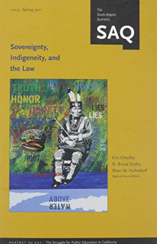 9780822367529: Sovereignty, Indigeneity, and the Law (South Atlantic Quarterly)