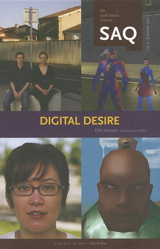 9780822367567: Digital Desire (South Atlantic Quarterly)