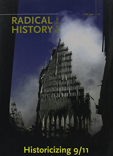 9780822367598: Historicizing 9/11 (Radical History Review; 111)