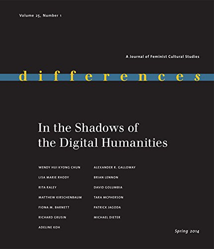 9780822368052: In the Shadows of the Digital Humanities (Differences)