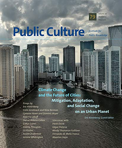 9780822368427: Climate Change and the Future of Cities (Public Culture 79, May 2016)